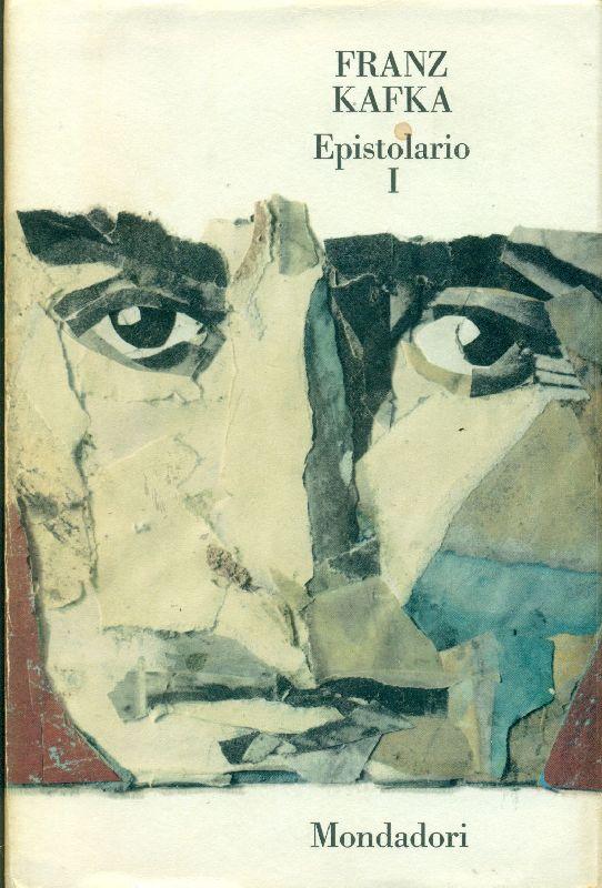 KAFKA Franz, Epistolario Tomo I. Mondadori