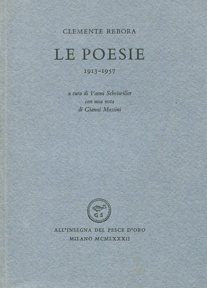 Le poesie 1913-1957