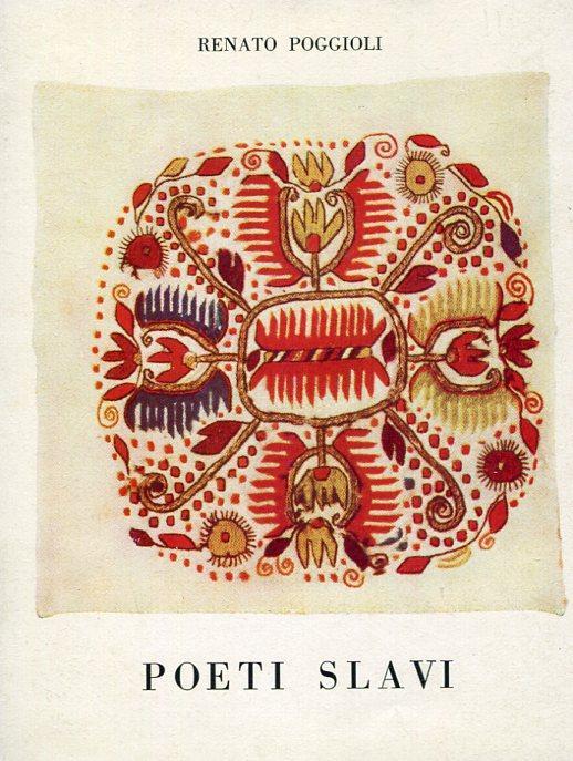 Poeti slavi. Versioni da poeti Bulgari e Boemi