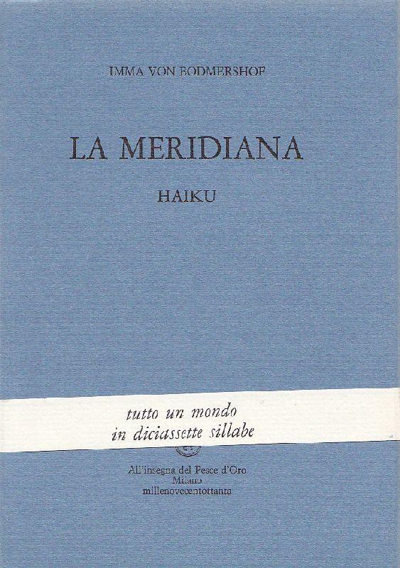 La meridiana. Haiku