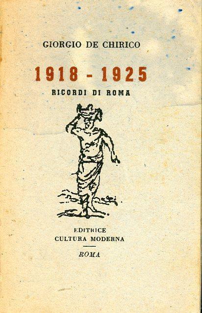 1918-1925. Ricordi di Roma