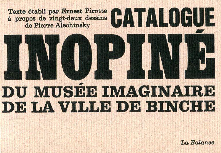Catalogue inopiné du Musée imaginaire de la Ville de Binche