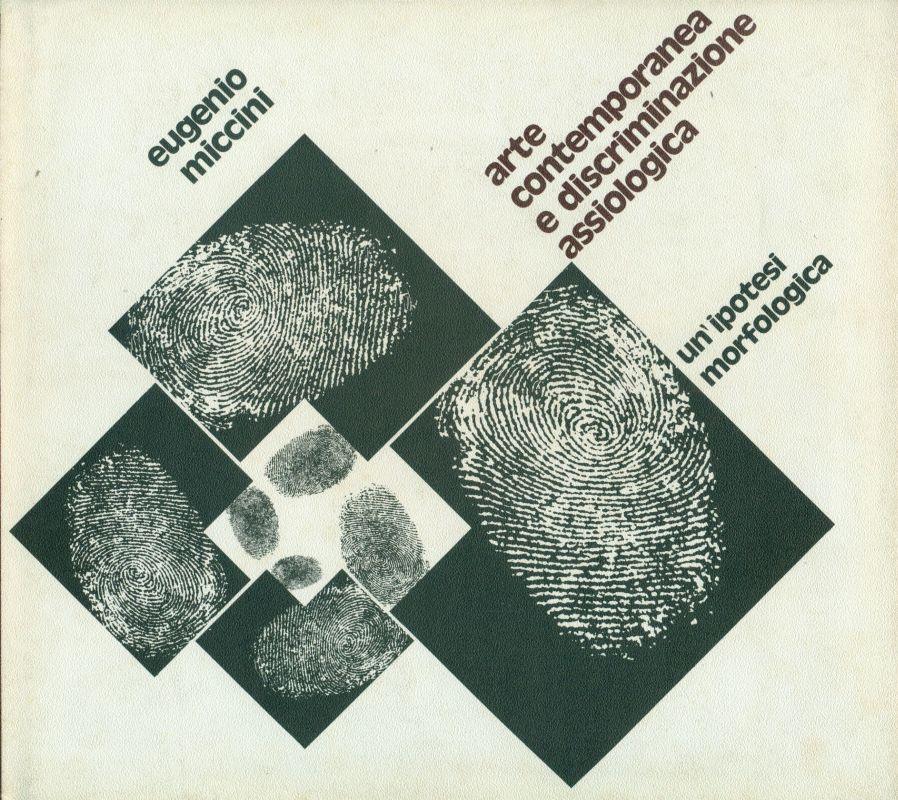 Arte contemporanea e discriminazione assiologica. Un ipotesi morfologica