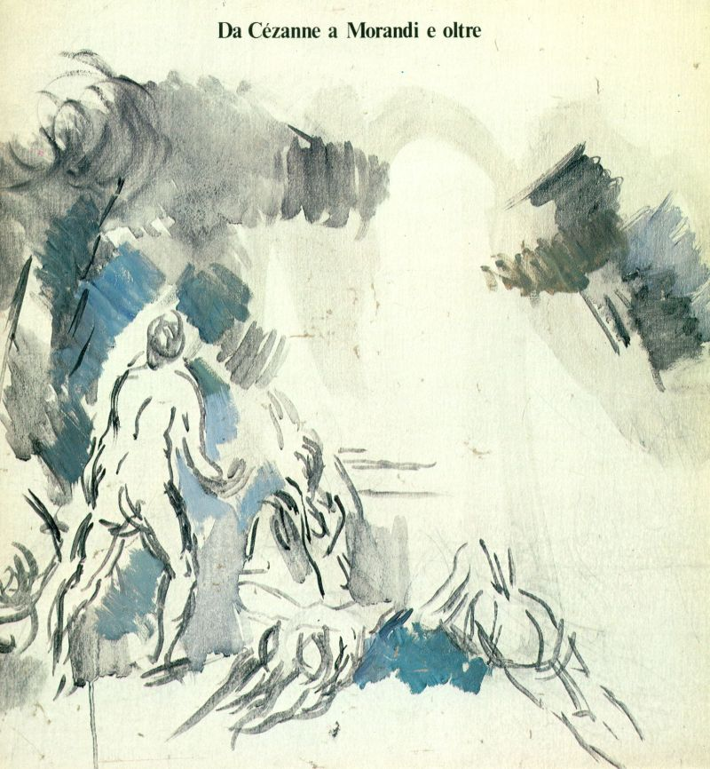 Da Cezanne a Morandi e oltre