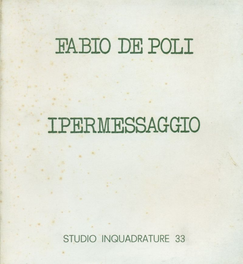Fabio De Poli. Ipermessaggio