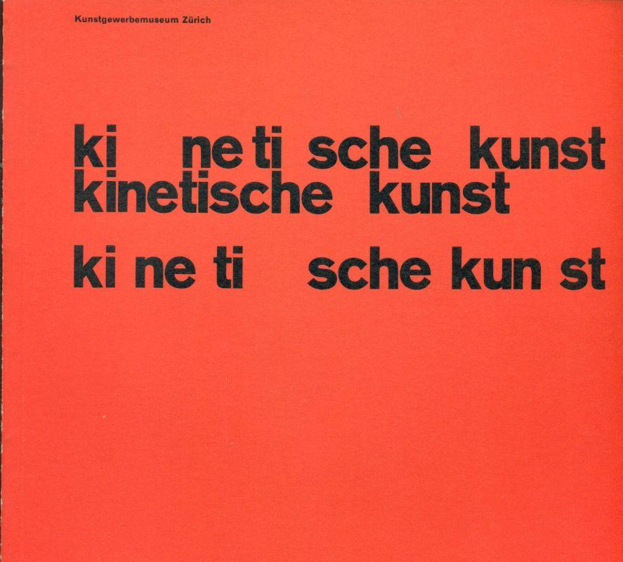 Kinetische Kunst. Alexander Calder Mobiles und Stabiles aus den letzten jahren