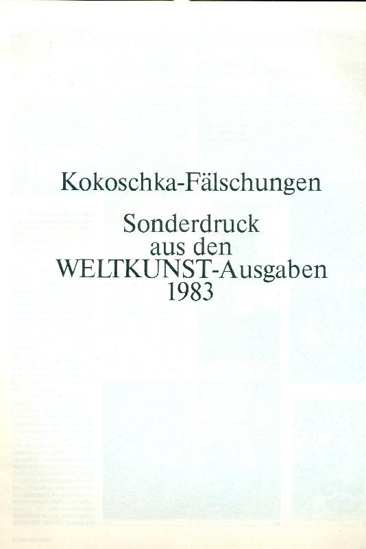 Kokoschka-Falschungen. Sonderdruck aus den Weltkunst-Ausgaben 1983