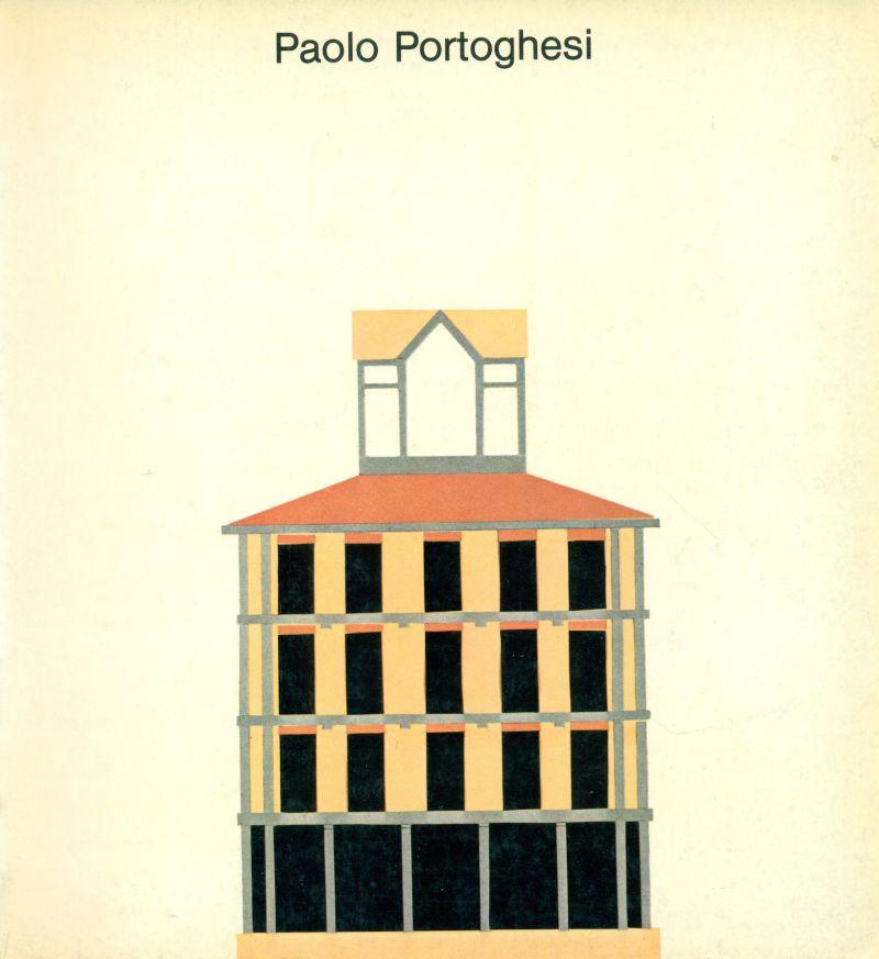 Paolo Portoghesi. Progetti e disegni 1949-1979