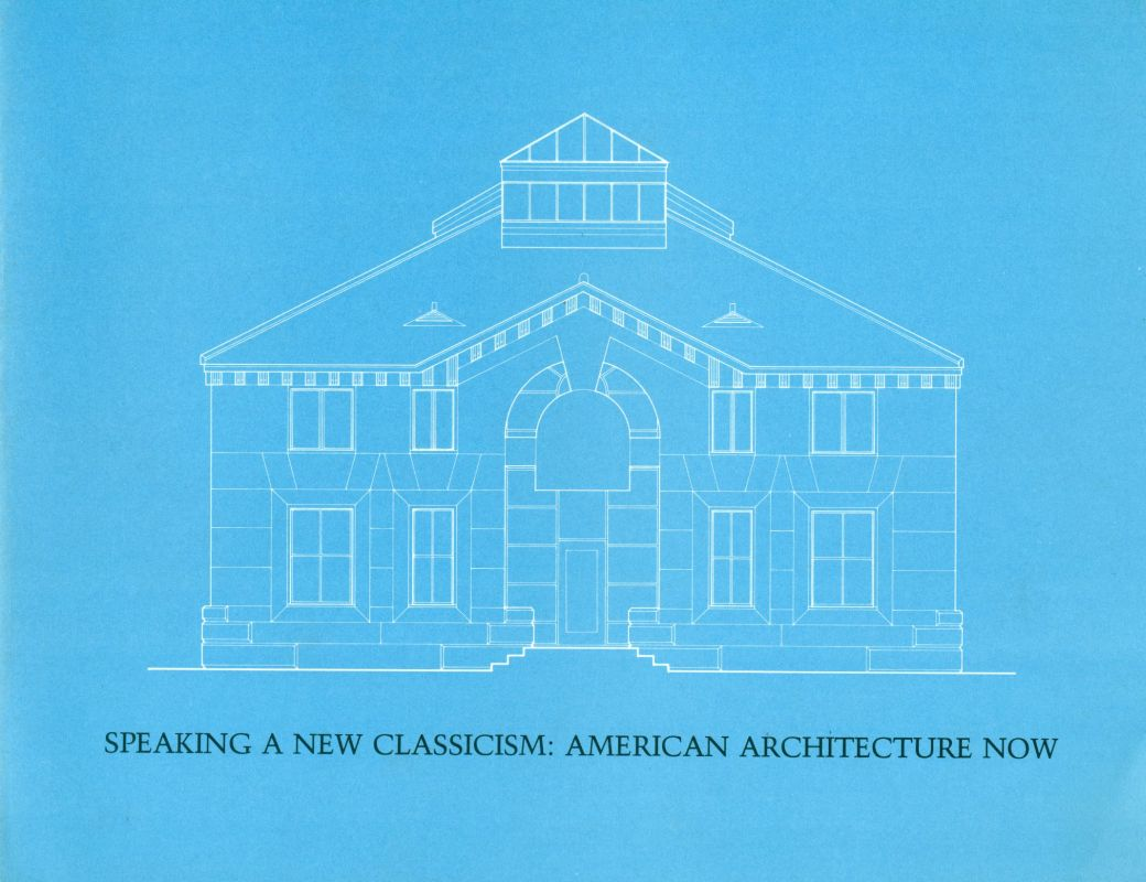 Speaking a new classicism: american architecture now