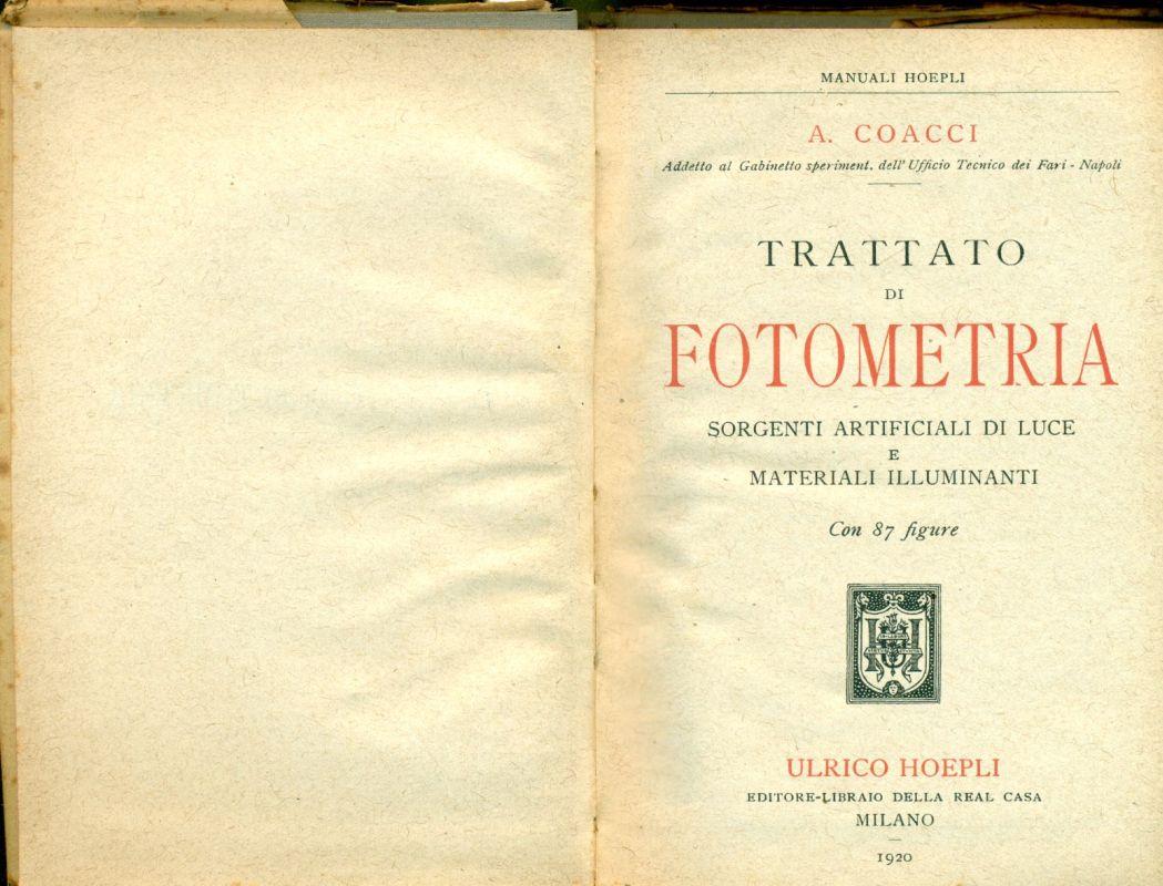 Trattato di fotometria sorgenti artificiali di luce e materiali illuminanti
