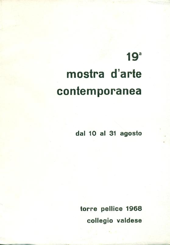 XIX mostra d'Arte Contemporanea Torre Pellice 1968